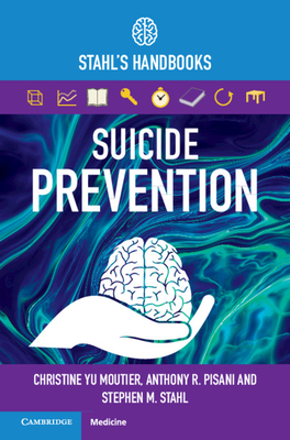 Suicide Prevention: Stahl's Handbooks Cover Image