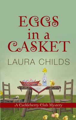 Eggs in a Casket (Cackleberry Club Mysteries) Cover Image