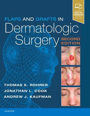 Flaps and Grafts in Dermatologic Surgery Cover Image