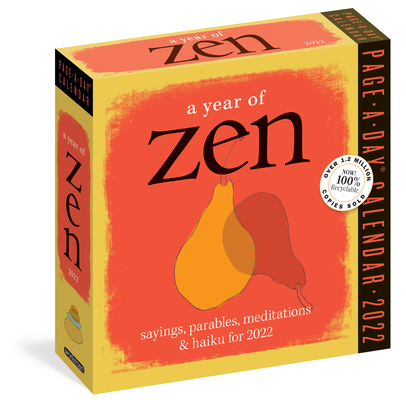 A Year of Zen Page-A-Day Calendar 2022: 365 Days of Quotes, Koans, Parables, and Poems from East to West. Cover Image