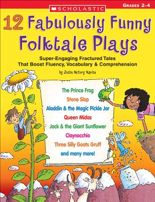 12 Fabulously Funny Folktale Plays: Boost Fluency, Vocabulary, and Comprehension! Cover Image