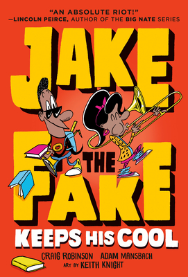 Cover for Jake the Fake Keeps His Cool