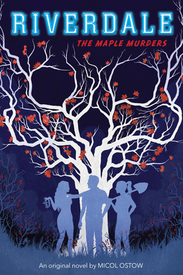 The Maple Murders (Riverdale, Novel # 3) Cover Image