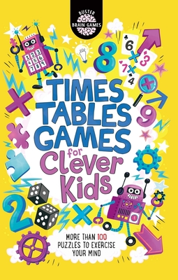 Times Tables Games for Clever Kids (Buster Brain Games) Cover Image