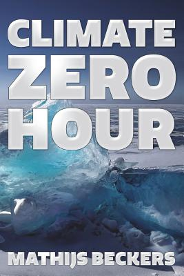 Climate Zero Hour: Crossing the Energy Debate Divide Cover Image