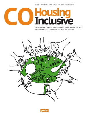 Cohousing Inclusive: Self-Organized, Community-Led Housing for All Cover Image