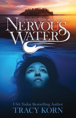 Nervous Water (Elemental Wars #1) Cover Image