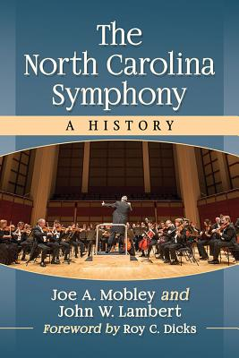 The North Carolina Symphony: A History Cover Image