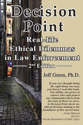 Decision Point: Real-Life Ethical Dilemmas in Law Enforcement Cover Image