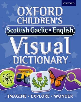 Oxford Children's Scottish Gaelic-English Visual Dictionary Cover Image