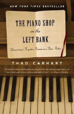 The Piano Shop on the Left Bank: Discovering a Forgotten Passion in a Paris Atelier Cover Image