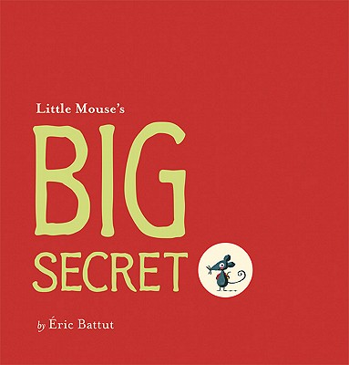 Little Mouse's Big Secret Cover