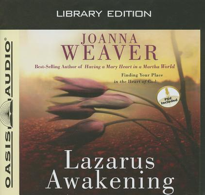 Lazarus Awakening (Library Edition): Finding Your Place in the Heart of God Cover Image