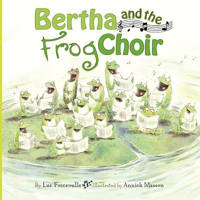 Bertha and the Frog Choir Cover