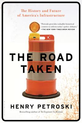 The Road Taken: The History and Future of America's Infrastructure Cover Image