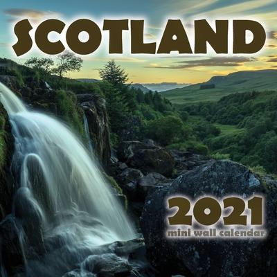 Scotland 2021 Mini Wall Calendar Cover Image