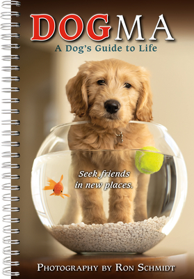 2021 Dogma: A Dog's Guide to Life 17-Month Weekly Planner Cover Image
