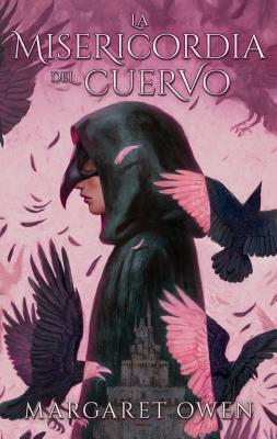 La Misericordia del Cuervo = The Merciful Crow Cover Image