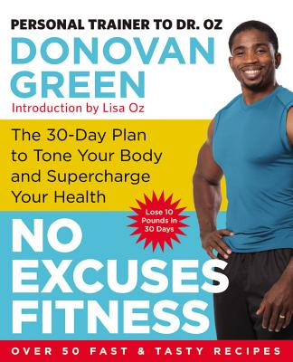 No Excuses Fitness Lib/E: The 30-Day Plan to Tone Your Body and Supercharge Your Health Cover Image