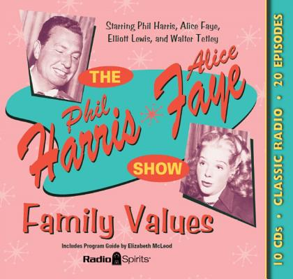The Phil Harris Alice Faye Show: Family Values Cover Image