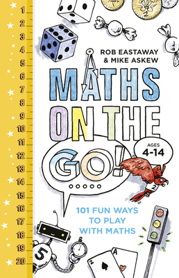 Maths on the Go: 101 Fun Ways to Play with Maths Cover Image