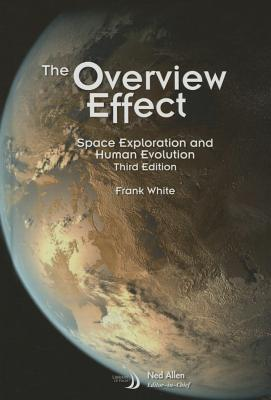 The Overview Effect: Space Exploration and Human Evolution Cover Image