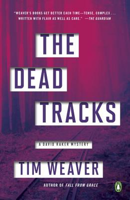 The Dead Tracks: A David Raker Mystery Cover Image