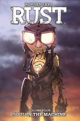 Rust Vol. 4: Soul in the Machine Cover Image