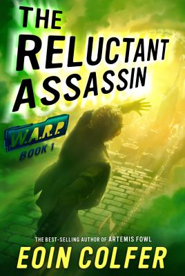 The Reluctant Assassin (W.A.R.P. #1) Cover Image