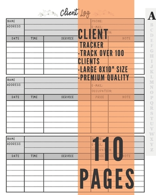 Client Tracker Book: Customer Data Organizer Log Book with A - Z Alphabetical Tabs - Personal Client Record Book Customer Information -for Cover Image