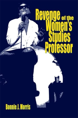 Revenge of the Women's Studies Professor Cover Image