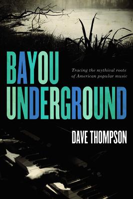 Bayou Underground Cover