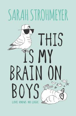 This Is My Brain on Boys Cover