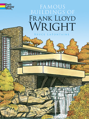Famous Buildings of Frank Lloyd Wright (Dover History Coloring Book) Cover Image