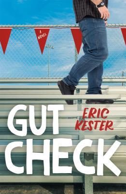 Gut Check: A Novel Cover Image