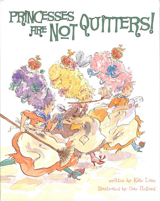 Cover for Princesses Are Not Quitters