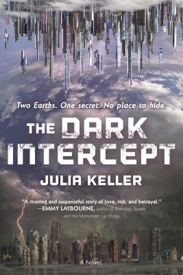 The Dark Intercept by Julia Keller