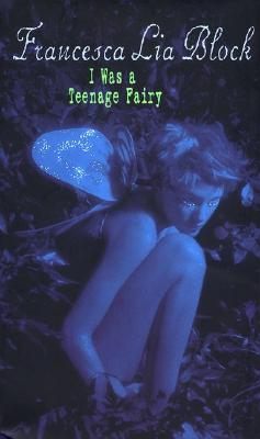 I Was a Teenage Fairy Cover Image