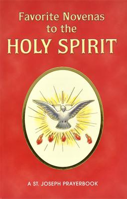 Favorite Novenas to the Holy Spirit: Arranged for Private Prayer Cover Image