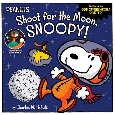 Cover for Shoot for the Moon, Snoopy! (Peanuts)