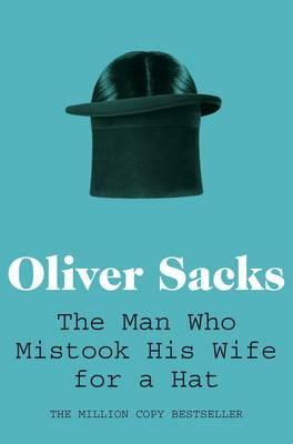 Cover for Man Who Mistook His Wife for a Hat