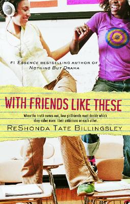 With Friends Like These (Good Girlz #3) Cover Image