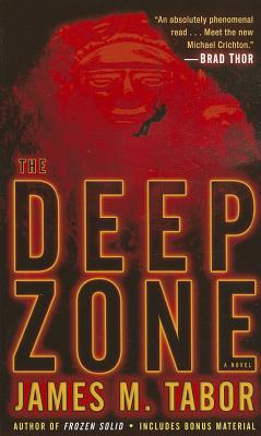 The Deep Zone: A Novel (with Bonus Short Story Lethal Expedition) (Hallie Leland #1) Cover Image