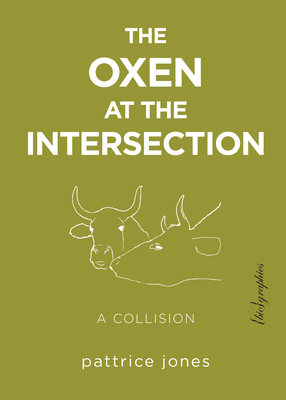 Cover for The Oxen at the Intersection