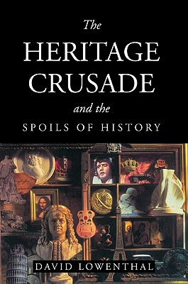 Cover for The Heritage Crusade and the Spoils of History