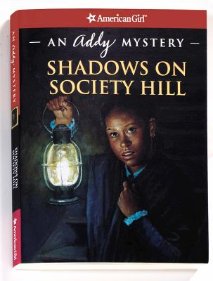 Shadows on Society Hill: An Addy Mystery Cover Image