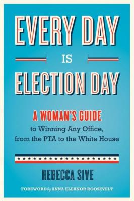 Every Day Is Election Day Cover