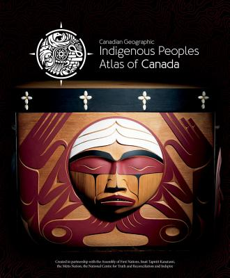 Indigenous Peoples Atlas of Canada Cover Image