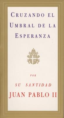 Cruzando El Umbral de La Esperanza Cover Image