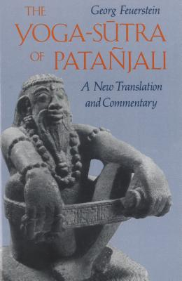 The Yoga-Sutra of Patañjali: A New Translation and Commentary Cover Image